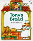 Tony's Bread by Tomie dePaola (Paperback / softback, 2008)