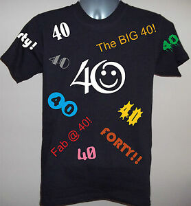 Image Is Loading 40th BIRTHDAY STANDARD CUT T SHIRT S To