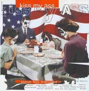 KISS-Kiss-My-Ass-Classic-KISS-regrooved-1994-in-particolare-Lenny-Kravitz-Die-Arzte-G