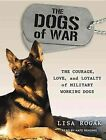 The Dogs of War 9781452638164 by Kate Reading Audio Book
