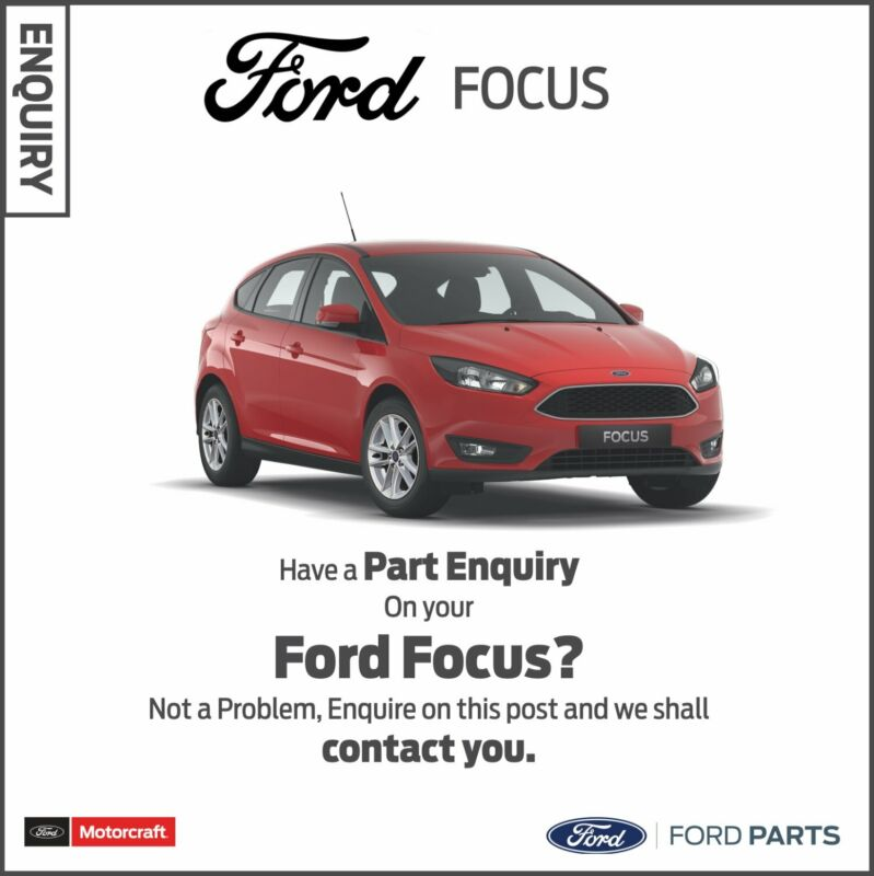 Part Enquiry on your Ford Focus?