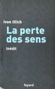 LA-PERTE-DES-SENS-INEDIT-IVAN-ILLICH