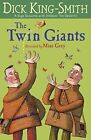 The Twin Giants by Dick King-Smith (Paperback, 2014)