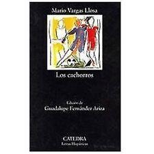Los cachorros (Spanish Edition) (Letras Hispanicas / Hispanic Writings)