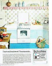 PUBLICITE ADVERTISING 116  1965  Scholtés   cuisinière four  poste cuisson
