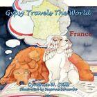 Gypsy Travels The World 9781468558395 by Cynthia W. Still Book