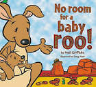 No Room for a Baby Roo! by Neil Griffiths (Paperback, 2006)