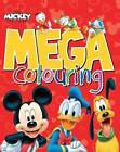 Disney Mickey Mouse & Co Mega Colouring by Parragon (Paperback, 2015)
