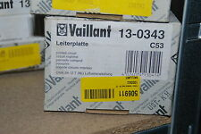 VAILLANT 130343 13-0343 LEITERPLATTE CWK 24-12 T TURBO-MODUL NEU