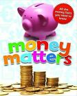 Money Matters: All the Money Facts You Need to Know by Simon Callery, Sean Callery, Simon Adams (Other book format, 2010)