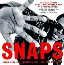 Snaps: The African American Art Of Verbal Warfare Percelay, James, Stephan Dwec