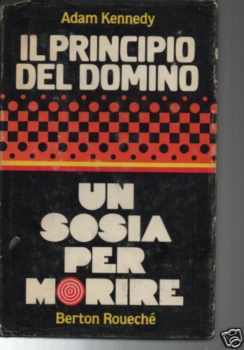 Il principio del domino - Un sosia per morire