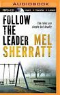 Follow the Leader by Mel Sherratt (CD-Audio, 2015)
