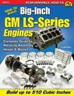 How to Build Big-inch GM Ls-series Engines 9781613251645 by Stephen Kim