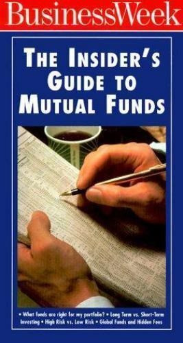 Business Week the Insider's Guide to Mutual Funds