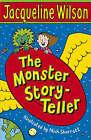 The Monster Story-Teller by Jacqueline Wilson (Paperback, 2008)