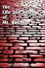 The Life and Death of Mr. Badman by John Bunyan (Paperback / softback, 2012)