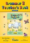 Grammar 2 Teacher's Book: In Print Letters (BE): 2 by Sue Lloyd, Sara Wernham (Paperback, 2013)