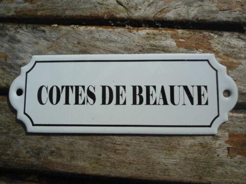 PLAQUE DE CAVE EMAILLEE VIN COTES DE BEAUNE EMAIL VERITABLE 800° C F EN FRANCE