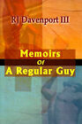 Memoirs of a Regular Guy by R J Davenport (Paperback / softback, 1999)