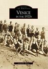 Venice in the 1920s by Gregg M Turner (Paperback / softback, 2000)
