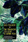 The Kingdom of God Is Within You by Count Leo Nikolayevich Tolstoy (Paperback / softback, 2006)