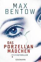 Das Porzellanmädchen von Max Bentow (2017, Taschenbuch)