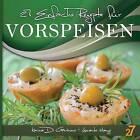 27 Einfache Rezepte Fur Vorspeisen by Leonardo Manzo, Karina Di Geronimo (Paperback / softback, 2012)