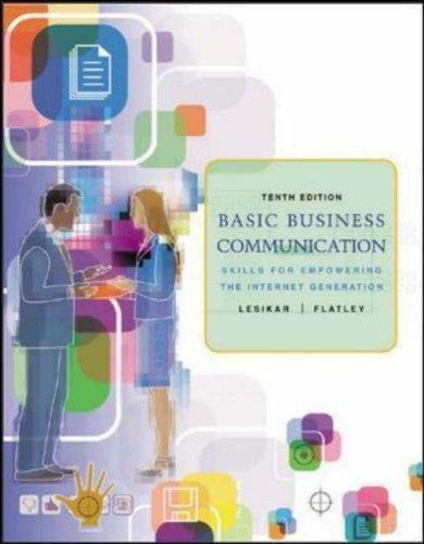 Basic Business Communication: Skills For Empowering the Internet Generation