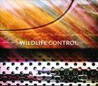 Wildlife Control [Digipak] * by Wildlife Control (CD, Jul-2012)