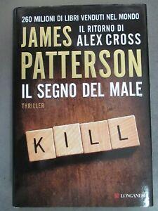 JAMES PATTERSON - IL SEGNO DEL MALE - LONGANESI 2013