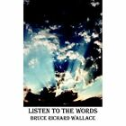 Listen to The Words 9781420892550 by Bruce Richard Wallace Book