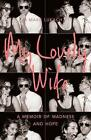 My Lovely Wife...: A Memoir of Madness and Hope by Mark Lukach (Hardback, 2017)