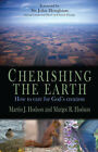 Cherishing the Earth: The Environmental Crisis and a Christian Message of Hope by Martin J. Hodson, Margot Rosemary Hodson (Paperback, 2008)