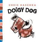 Doggy Dog by Abrams (Hardback, 2014)