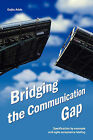 Bridging the Communication Gap: Specification by Example and Agile Acceptance Testing by Gojko Adzic (Paperback, 2009)