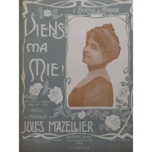 Mazellier-Jules-Just-Ma-Mie-Canto-Piano-1903-Partitura-Sheet-Music-Score