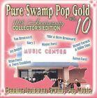 Pure Swamp Pop Gold, Vol. 10: Genuine Louisiana Swamp Pop Music by Various Artists (CD, Jan-2010, CSP Records)