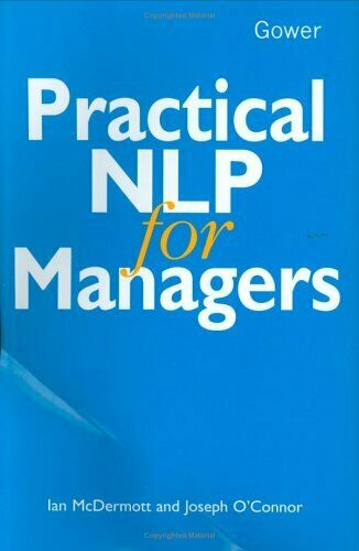 Practical NLP for Managers by O'Connor, Joseph Hardback Book The Fast Free