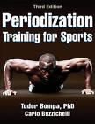 Periodization Training for Sports-3rd Edition by Carlo Buzzichelli, Tudor Bompa (Paperback, 2015)
