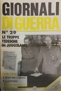 GIORNALI-DI-GUERRA-N-29-LE-TRUPPE-TEDESCHE-IN-JUGOSLAVIA