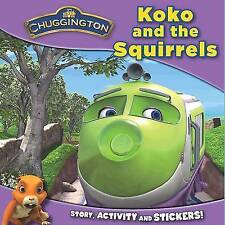 Chuggington  Mini Paperback: Koko and the Squirrels by Parragon Book Service Lt…