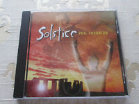PHIL THORNTON - SOLSTICE - ORIGINAL 1999 CD ALBUM NEW WORLD MUSIC NWCD 471