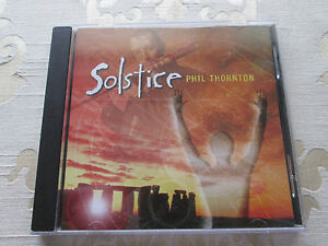 PHIL-THORNTON-SOLSTICE-ORIGINAL-1999-CD-ALBUM-NEW-WORLD-MUSIC-NWCD-471
