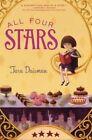 All Four Stars by Tara Dairman (Hardback, 2014)