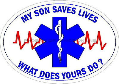 My Son Saves Lives Reflective Decal Sticker Paramedic EMT EMS Firefighter Rescue