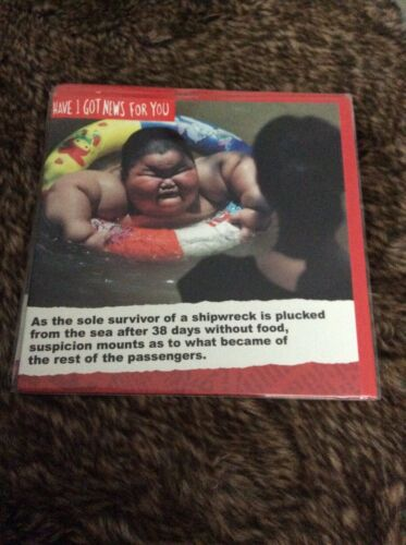 Shipwreck Funny Greeting Card Details about  /Have I Got News For You Sole Survivor