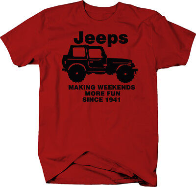 Making Weekends Fun Since 1941 for Jeep Tshirt for Men