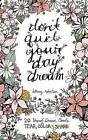 Don't Quit Your Day Dream: 20 Hand-Drawn Cards to Tear, Color and Share by Bethany Robertson (Paperback, 2015)