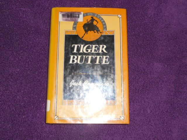 Tiger Butte by Jack Cummings (1986, Hardcover)